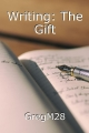 Writing: The Gift