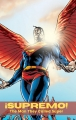 ¡Supremo!: The Man they Called Superman