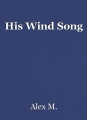 His Wind Song