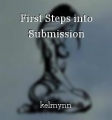 First Steps into Submission
