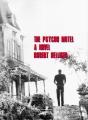 The Psycho Motel A novel