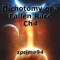 Dichotomy of a Fallen Race Ch4