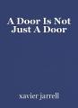 A Door Is Not Just A Door