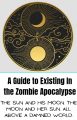 A Guide to Existing in the Zombie Apocalypse