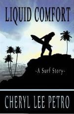 Liquid Comfort - A Surf Story