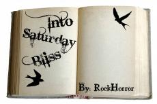 Into Saturday Bliss ch1