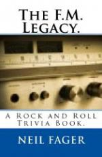 The F.M. Legacy. A Rock And Roll Trivia Book.