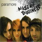 Misery Business (xlovinxlifex's challenge)
