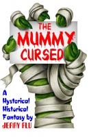 The Mummy Cursed