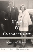 War and Commitment: The Love Story of Nancy and Frank: Book II
