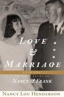 Love and Marriage: The Love Story of Nancy and Frank: Book I