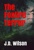 THE FOXFIRE TERROR