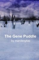 The Gene Puddle