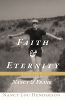 Faith and Eternity: The Love Story of Nancy and Frank: Book IV