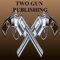 Two Gun Publishing
