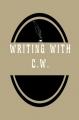 Writing With C.W.