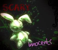 Scary Innocents