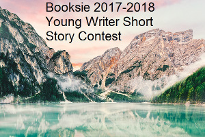 Booksie 2017-2018 Young Writer Short Story Contest