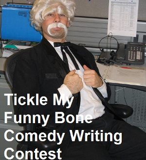 Tickle My Funny Bone Comedy Writing Contest 2018