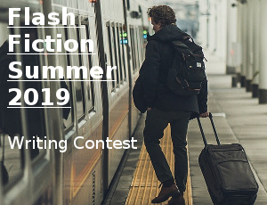 Flash Fiction Summer 2019 Writing Contest