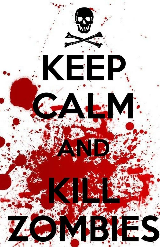 keep-calm-and-kill-zombies-252(1).jpg