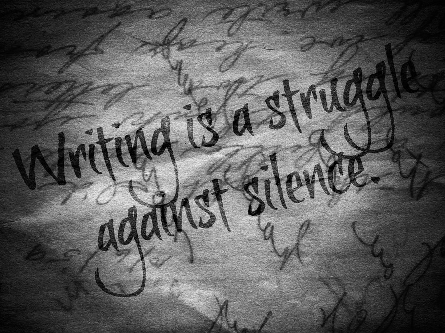 writing_is_a_struggle_against_silence_by