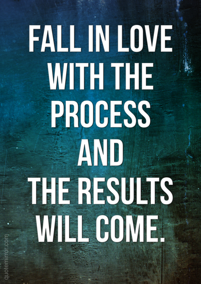 Slogan_Fall_in_love_with_the_process_201