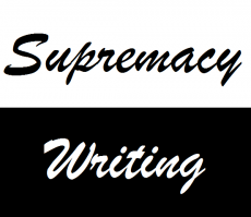 Supremacy Writing