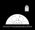 church mouse productions