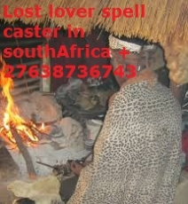 Traditional Doctor with Powers Bring Back Lost overs .stop divorce SouthAfrica Pretoria  +27638736743