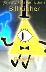 Bill Cipher x Reader