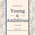 Young and Ambitious